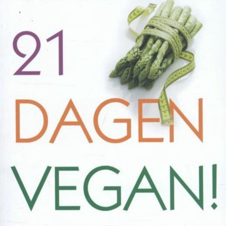 21 dagen vegan: start op 1 februari 2013!