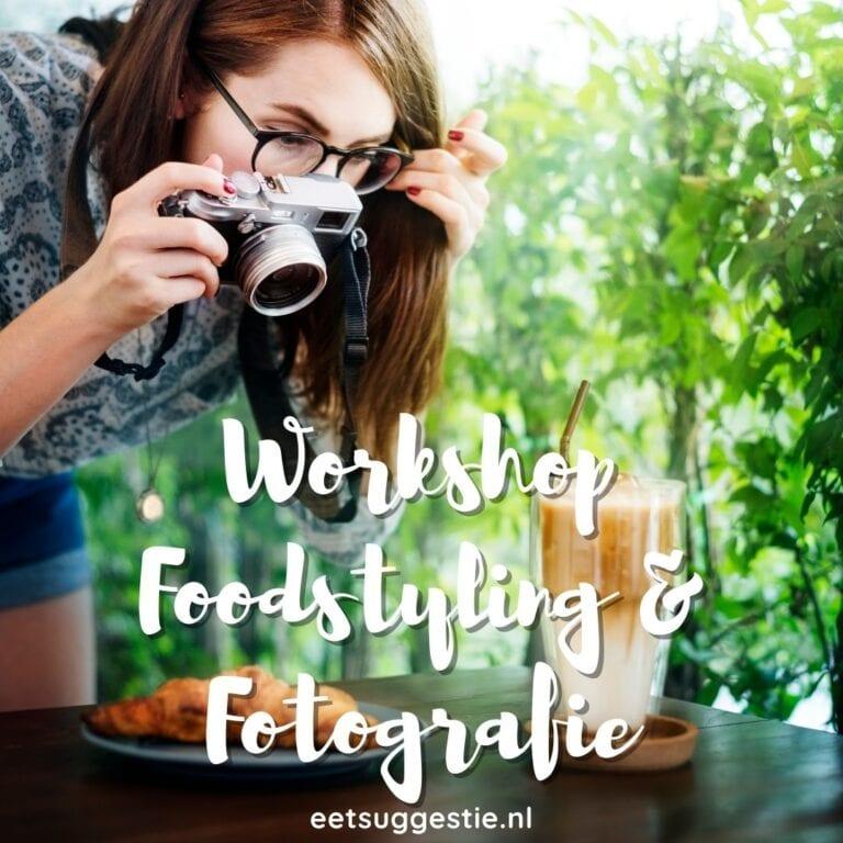 Workshop foodstyling en fotografie