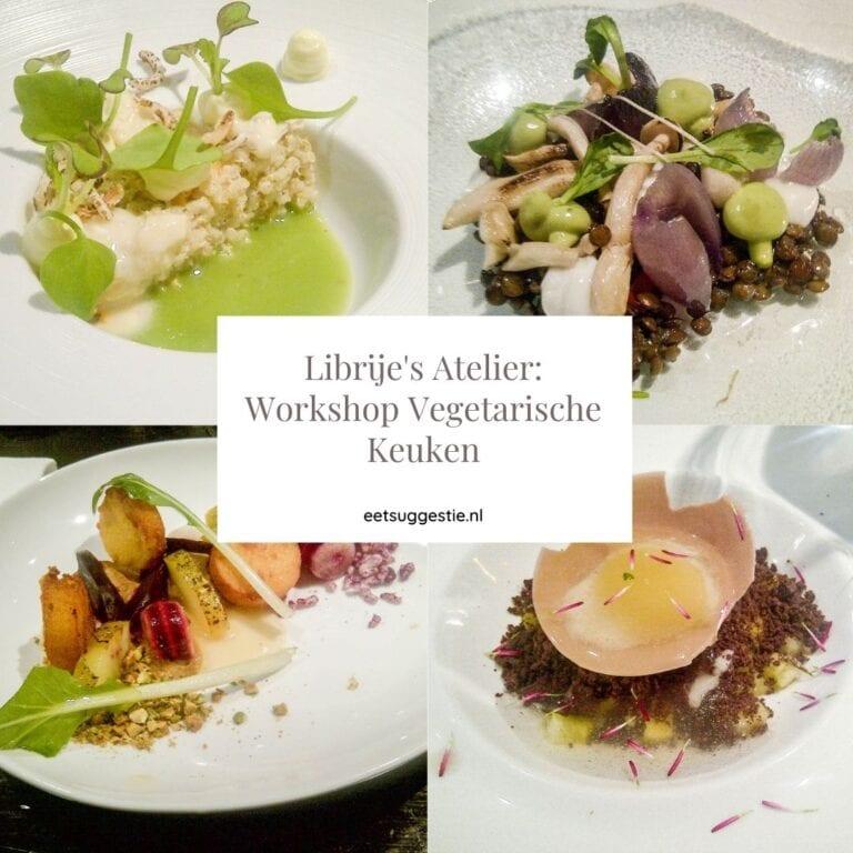 Ervaring workshop Librije's Atelier 'Vegetarisch Koken'