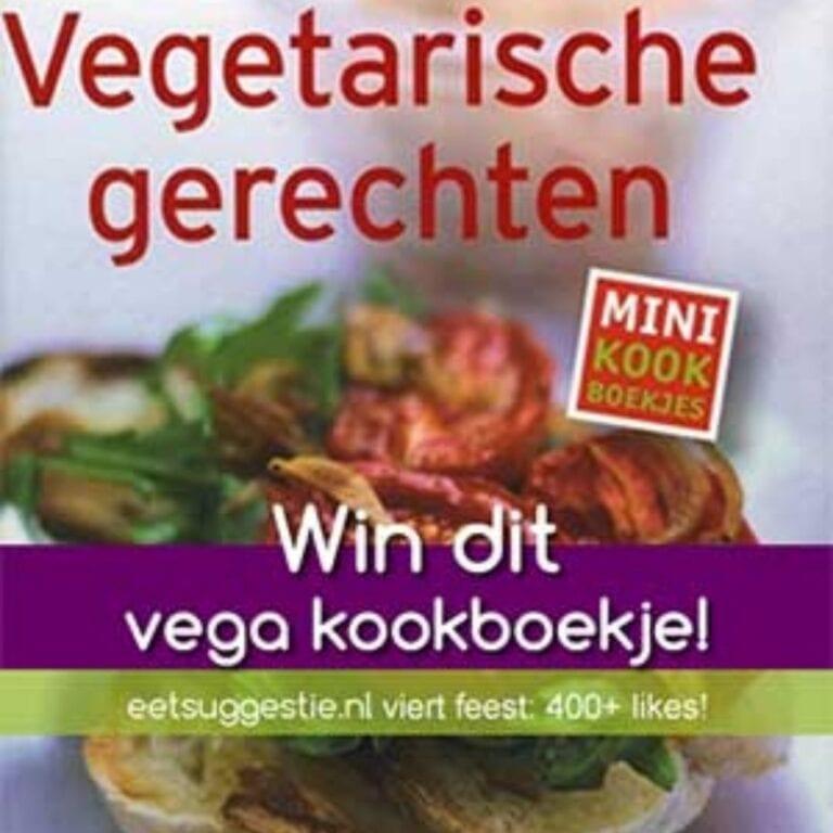 400+ likes: eetsuggestie deelt 1 vega kookboekje uit om dat te vieren!